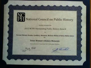 The Ruthe Winegarten Foundation wins the 2012 prize for Outstanding Public History Project from the National Council for Public History