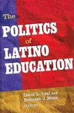 Politics of Latino Education