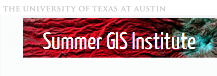 Study with Dr. Miller and Dr. Arima at the Summer GIS Institute