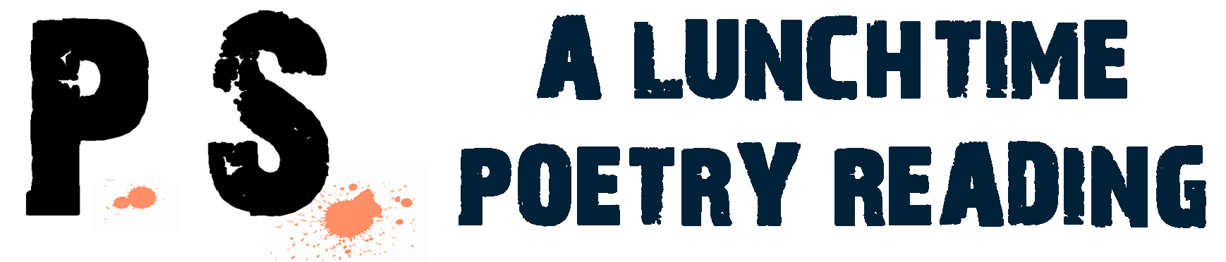 The English Department's Poetry and Poetics Interest Group Presents P.S. A Lunchtime Poetry Reading