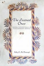 Announcing the forthcoming publication of Professor Kelly McDonough's book, The Learned Ones