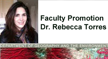 Human Geographer Dr. Rebecca Torres Promoted to Associate Professor