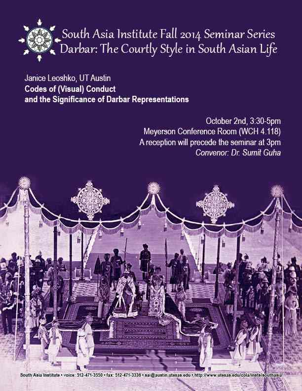 South Asia Seminar Series: 'Codes of (Visual) Conduct and the Significance of Darbar Representations'