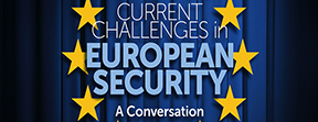 Current Challenges in European Security: A Conversation with Richard Froh, Lars-Erik Lundin and Bert Versmessen