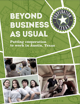 Dr. Rich Heyman Partners with Local Community Organization, Cooperation Texas, to Publish Report on Austin's Cooperative Economy