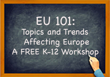 EU 101: Topics and Trends Affecting Europe