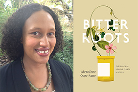"Dr. Osseo-Asare's book ""Bitter Roots"" wins AHA's Pacific Coast Branch Book Award"