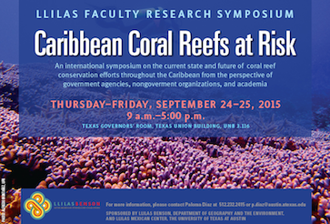 LLILAS Faculty Research Symposium: Caribbean Coral Reefs at Risk