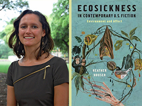 Heather Houser and her book, Ecosickness