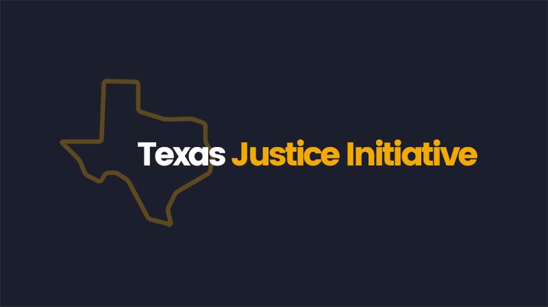 www.TexasJusticeInitiative.org