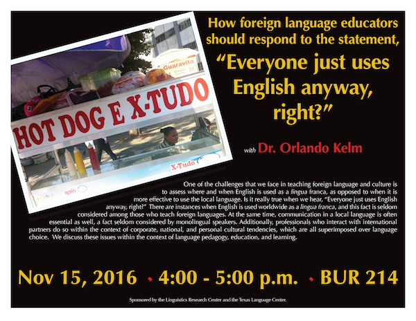 UT Austin's Prof. Orlando Kelm will talk about when you can and can't get by on English alone
