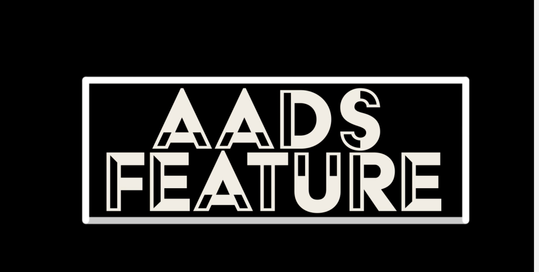 Check out our AADS Features!