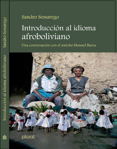 New Series of Radio Interviews on Afro-Bolivian Language and Culture