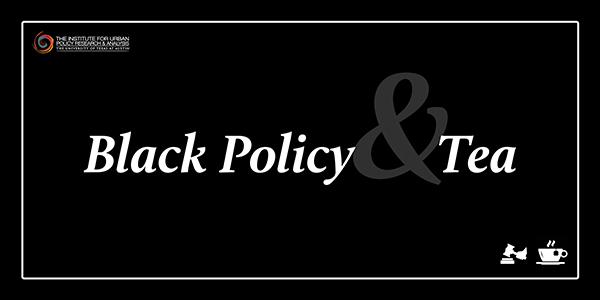 IUPRA kicks off Black Policy & Tea series