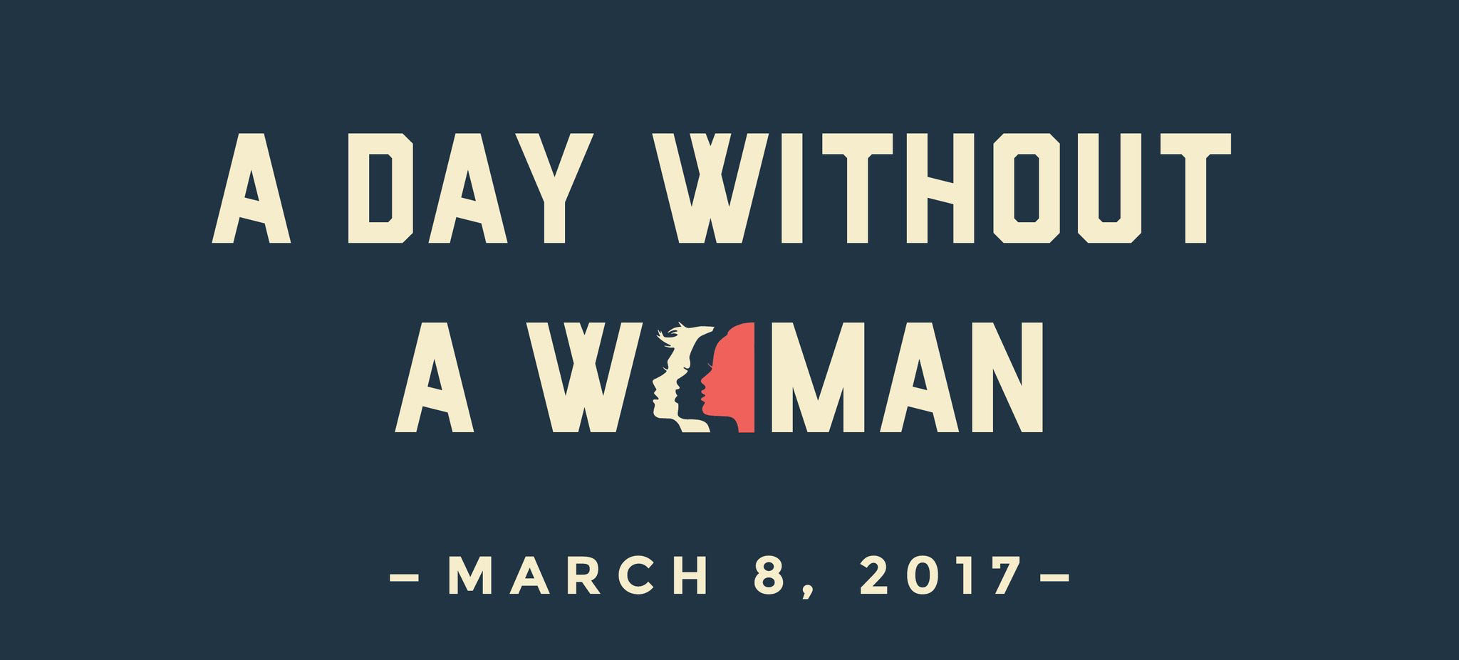 International Women's Day & A Day Without A Woman