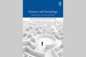 Science and Sociology: Predictive Power is the Name of the Game (Routledge, 2018)