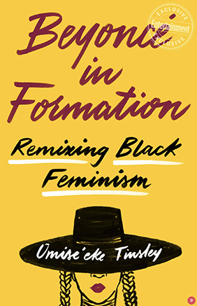 Beyoncé in Formation: Remixing Black Feminism