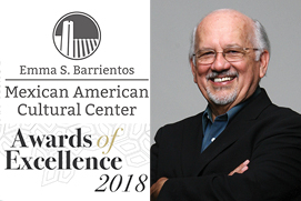Emilio Zamora recognized with Emma S. Barrientos Mexican American Cultural Center's Award of Excellence
