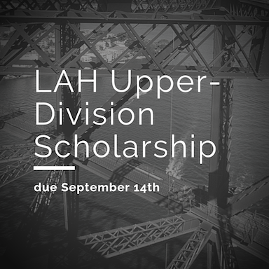 LAH Upper-Division Scholarship Due 9-14