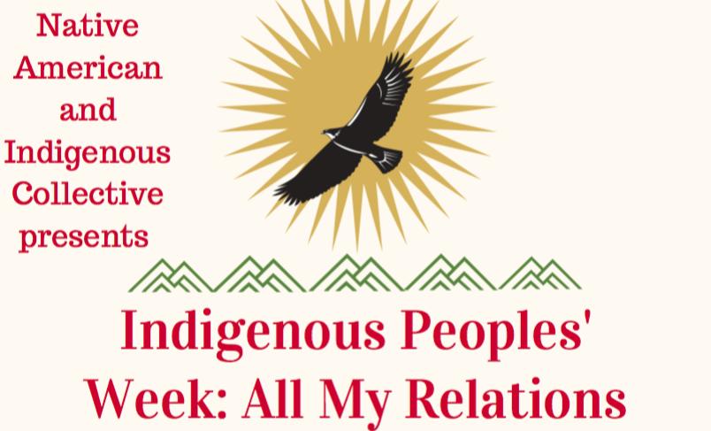 Indigenous Peoples' Week: All My Relations