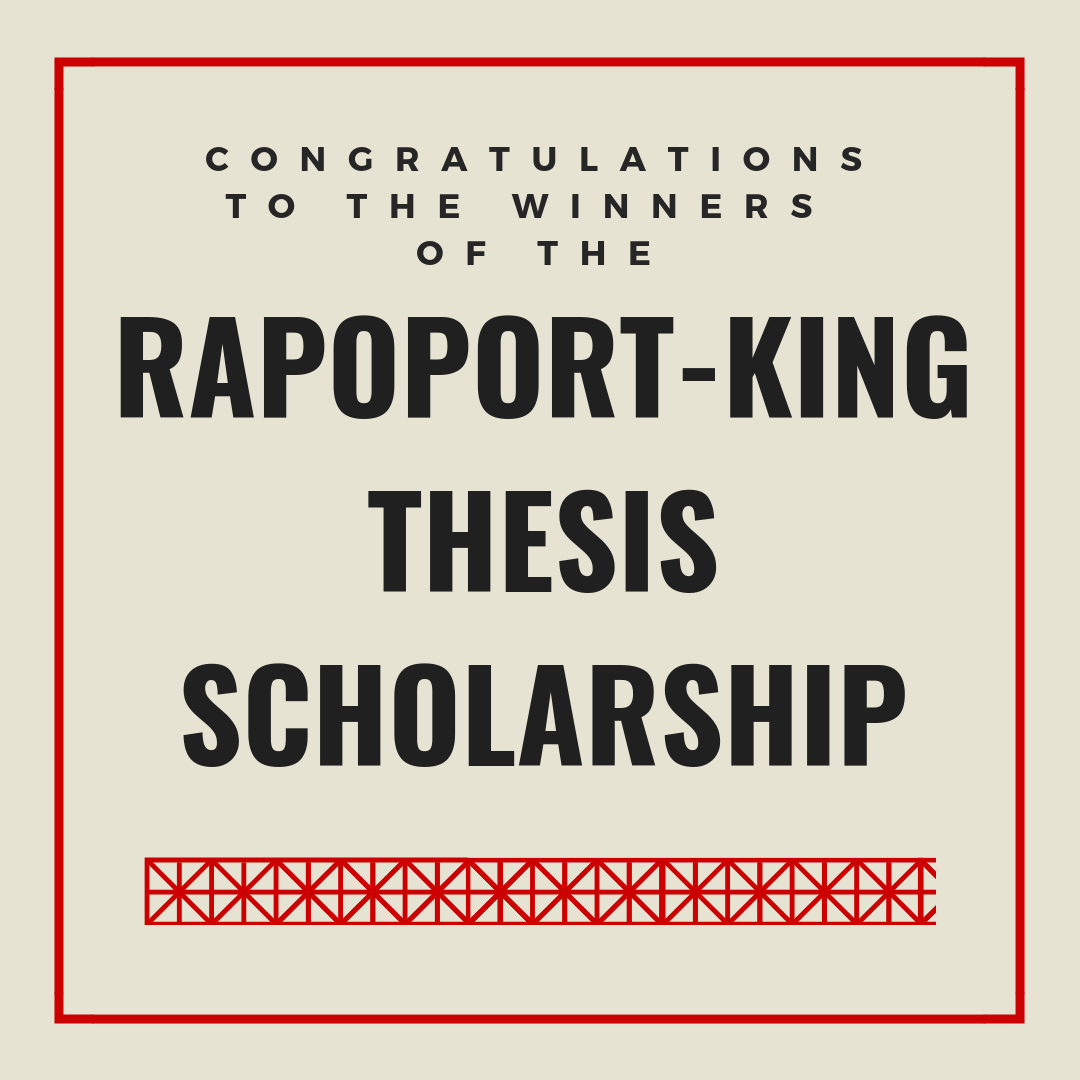 Rapoport-King Thesis Scholarship Winners Announced