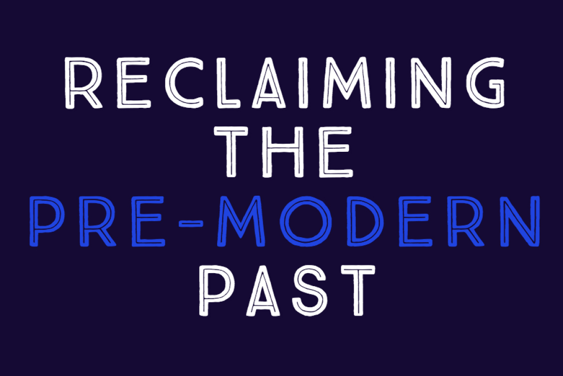 """Reclaiming the Pre-Modern Past"" Series Highlights New Research on Ancient Histories"