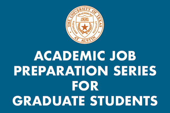 Graduate Career & Professional Development Office offers Academic Job Preparation Series for Graduate Students