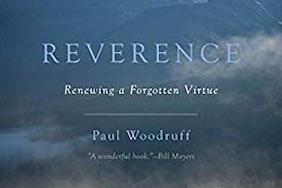 Dr. Paul Woodruff on Reverence, 10/30