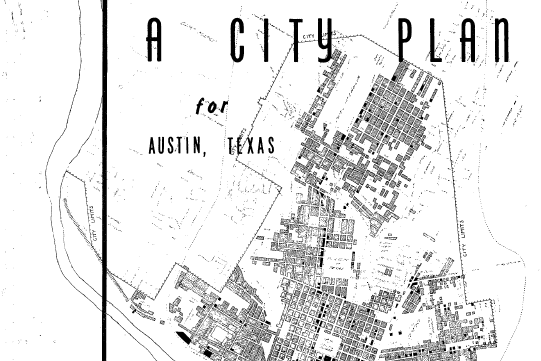 """A City Plan for Austin, Texas,"" image courtesy of City of Austin."