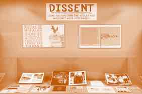 Dissent is now on display until December 10, 2019