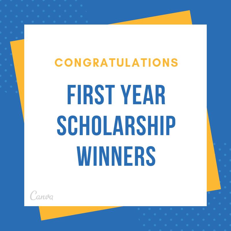 First Year Scholarship Winners