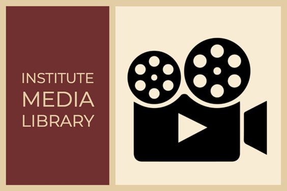 Explore Media Offerings in the Institute's Digital Archive