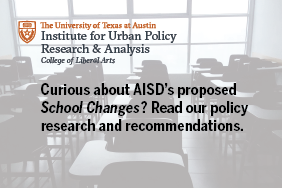 IUPRA's policy recommendations in response to AISD's proposed School Changes strategy
