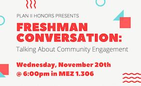 Freshman Conversation: Community Engagement