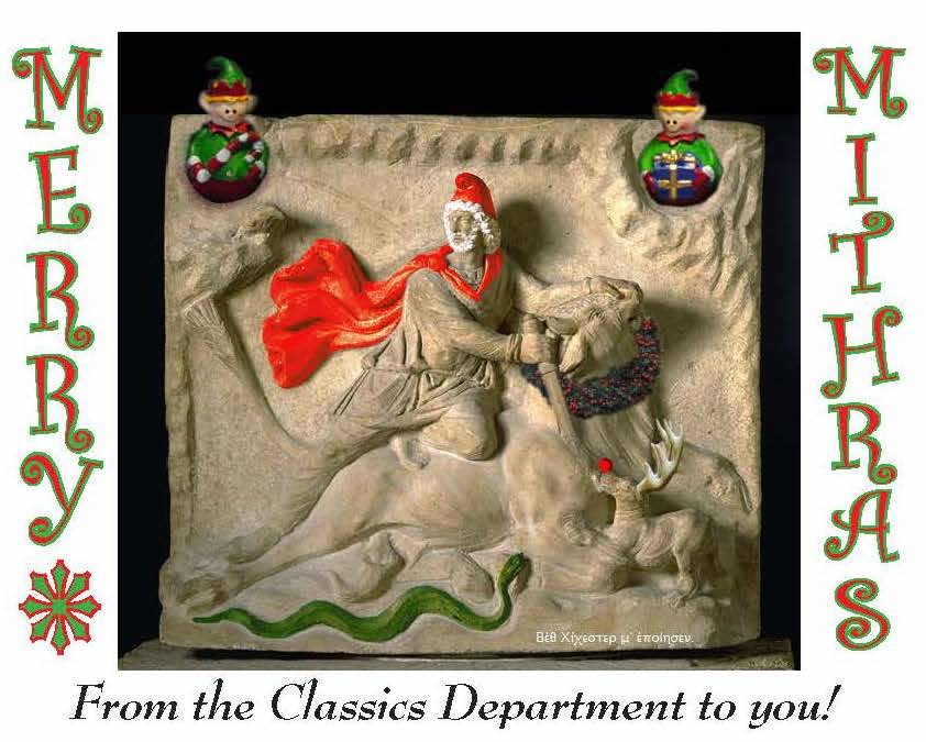 Merry Mithras from the UT Department of Classics!